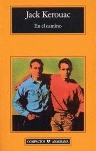 Jack Kerouac - En el camino