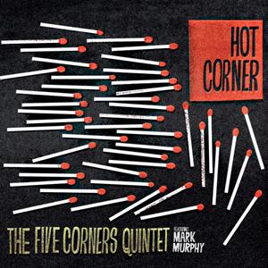 The Five Corners Quintet - Hot Corner