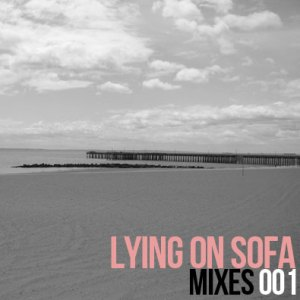 Lying On Sofa - Mixes 001