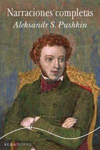 Aleksandr S. Pushkin - Narraciones Completas