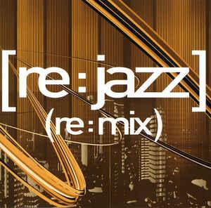 [re:jazz] - [re:mix]